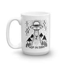 Load image into Gallery viewer, Hop in Dork UFO Coffee Mug