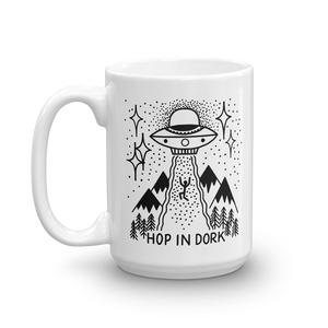 Hop in Dork UFO Coffee Mug