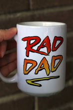 Load image into Gallery viewer, Rad Dad Coffee Mug