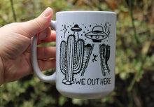 Load image into Gallery viewer, We Out Here UFO Coffee Mug