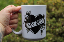 Load image into Gallery viewer, My Bed Coffee Mug
