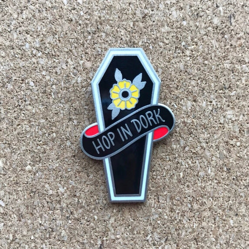 Hop in Dork Coffin Enamel Pin