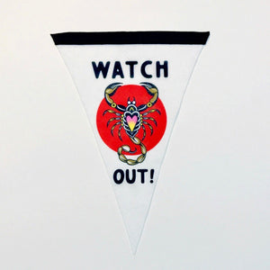 Watch Out Scorpion Flag - 10x15""