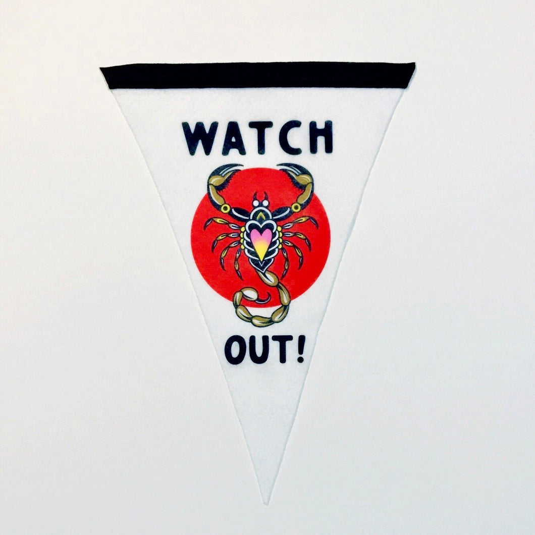 Watch Out Scorpion Flag - 10x15