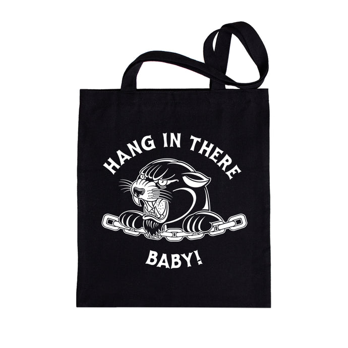 Tote Bag - Hang in There Baby