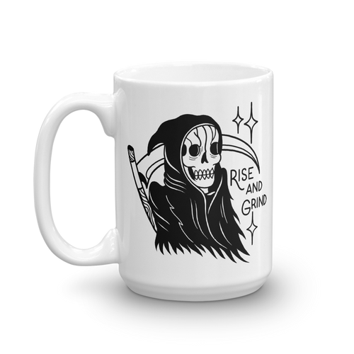 Rise and Grind Reaper Coffee Mug