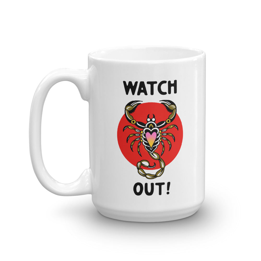 Watch Out Scorpion Coffee Mug