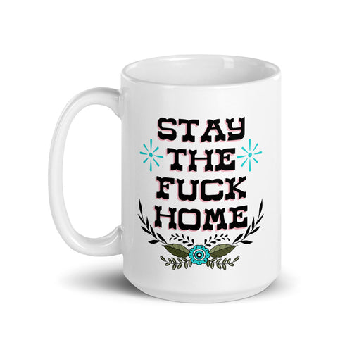 Stay Home Coffee Mug