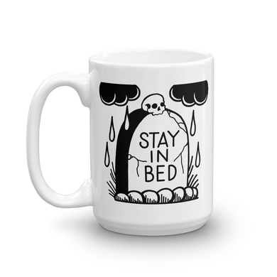 SECONDS Stay in Bed Coffee Mug