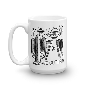 We Out Here UFO Coffee Mug
