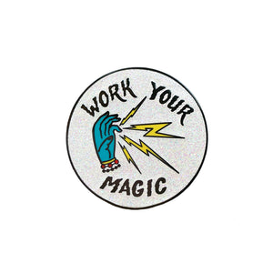Work your magic glitter pin