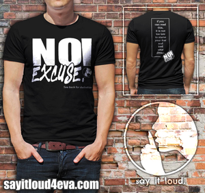 NO! Excuse! Short-Sleeve Unisex T-Shirt