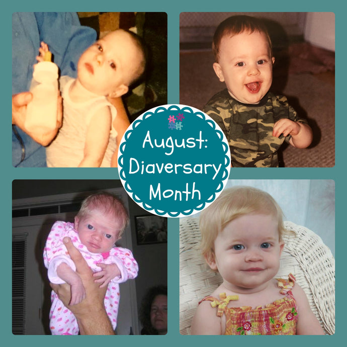 August: Our Family's Diaversary Month