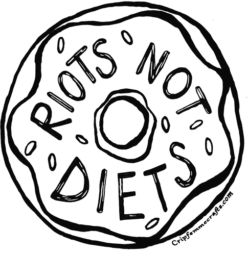 Riots Not Diets T-Shirts