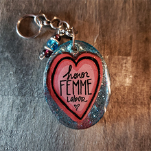 Load image into Gallery viewer, Honor Femme Labor - Keychain