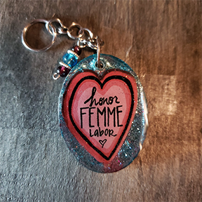Honor Femme Labor - Keychain