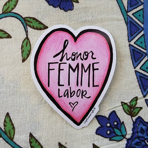 Honor Femme Labor Sticker