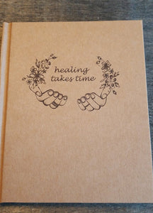 New Healing Takes Time Journal