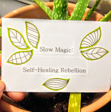 Load image into Gallery viewer, Slow Magic: Self-Healing Rebellion Zine