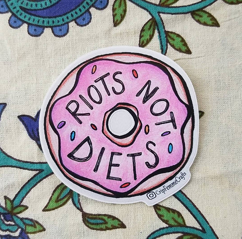 Riots Not Diets Sticker