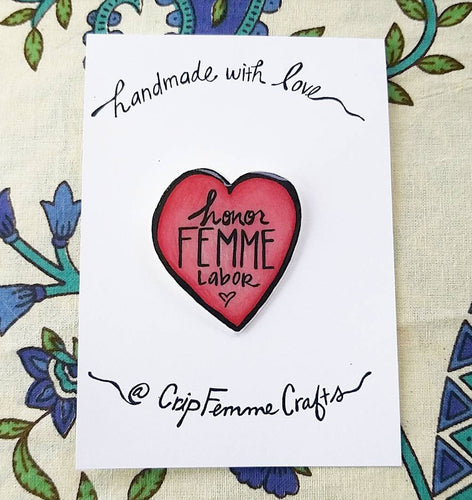 Honor Femme Labor Pin