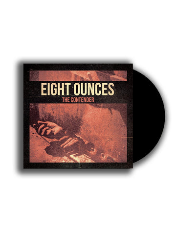 CD - Eight Ounces - The Contender