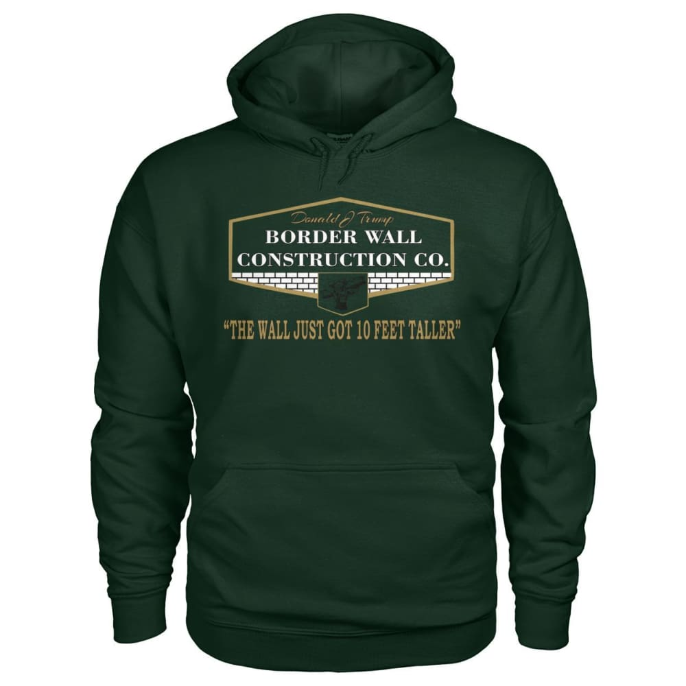 Border Wall Construction Co. Hoodie - Forest Green / S - Hoodies