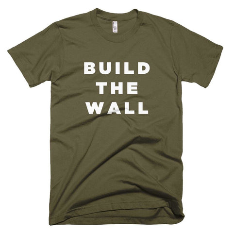 Image of Build The Wall *MADE IN THE USA* Unisex T-shirt - Army / XS