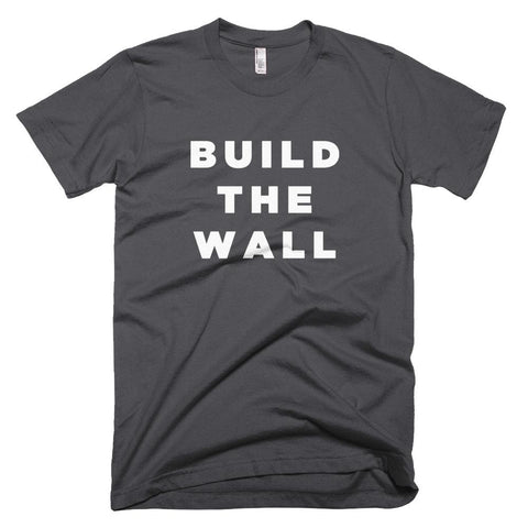 Image of Build The Wall *MADE IN THE USA* Unisex T-shirt - Asphalt / XS