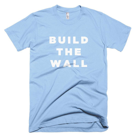Image of Build The Wall *MADE IN THE USA* Unisex T-shirt - Baby Blue / XS