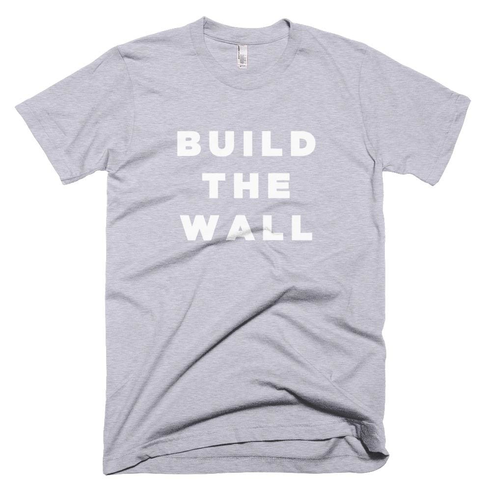 Build The Wall *MADE IN THE USA* Unisex T-shirt - Heather Grey / XS
