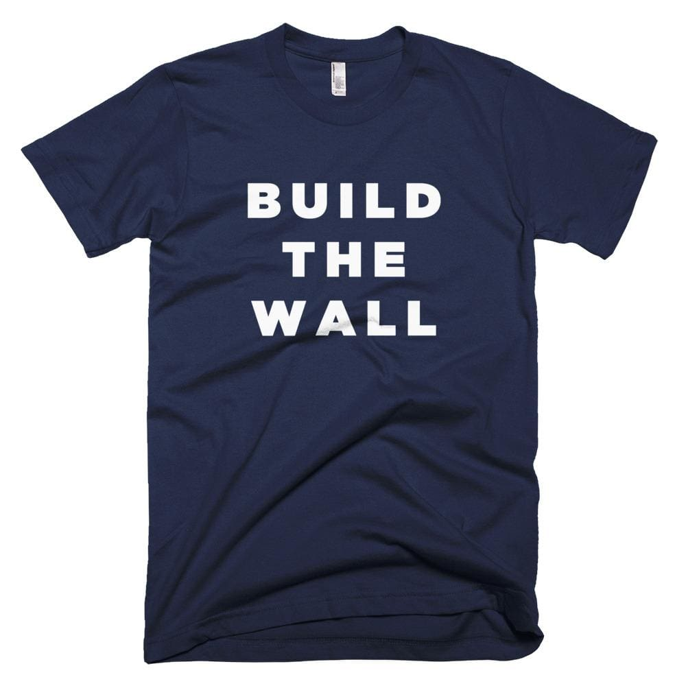 Build The Wall *MADE IN THE USA* Unisex T-shirt - Navy / XS
