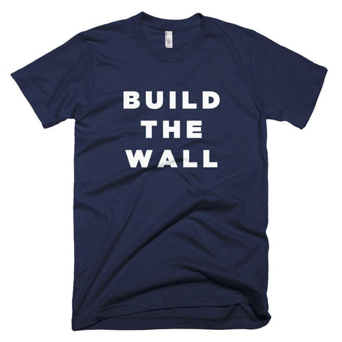 Image of Build The Wall *MADE IN THE USA* Unisex T-shirt - Navy / XS