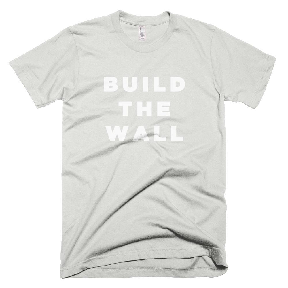 Build The Wall *MADE IN THE USA* Unisex T-shirt - New Silver / XS