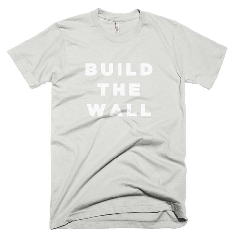 Image of Build The Wall *MADE IN THE USA* Unisex T-shirt - New Silver / XS
