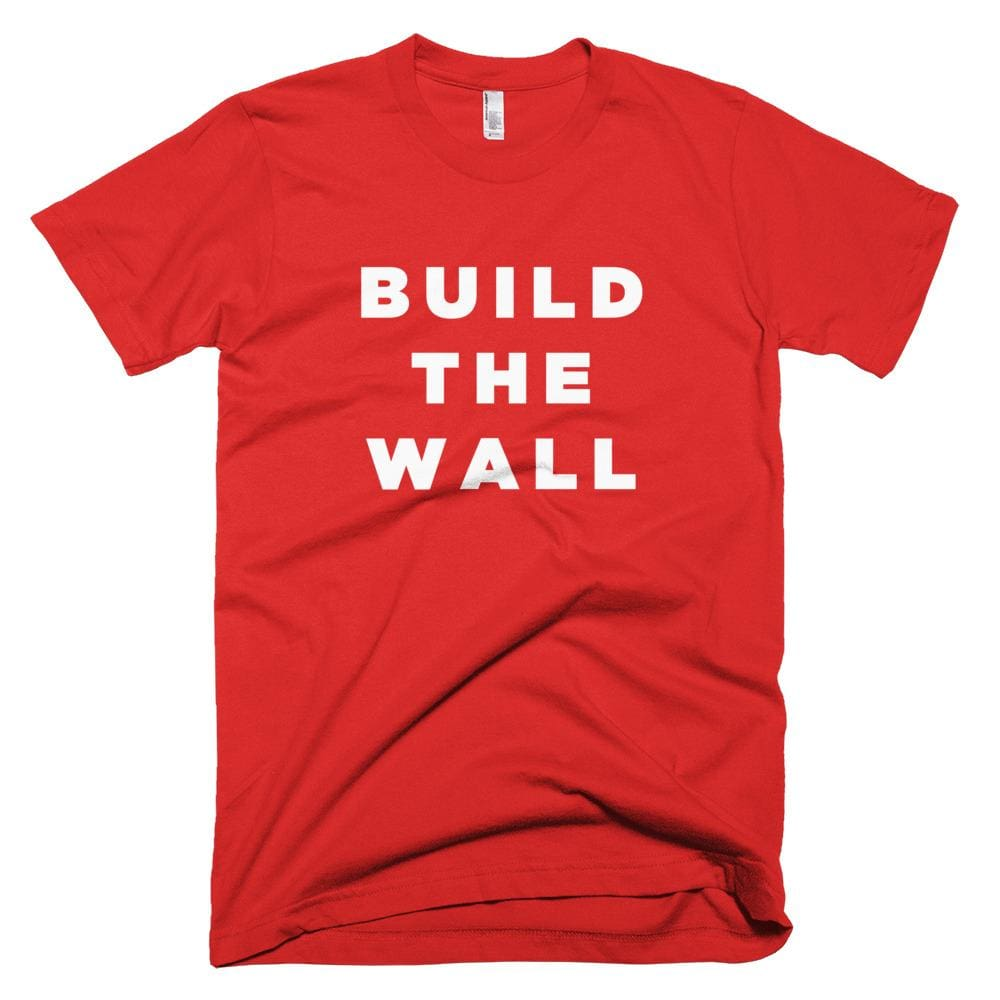 Build The Wall *MADE IN THE USA* Unisex T-shirt - Red / XS