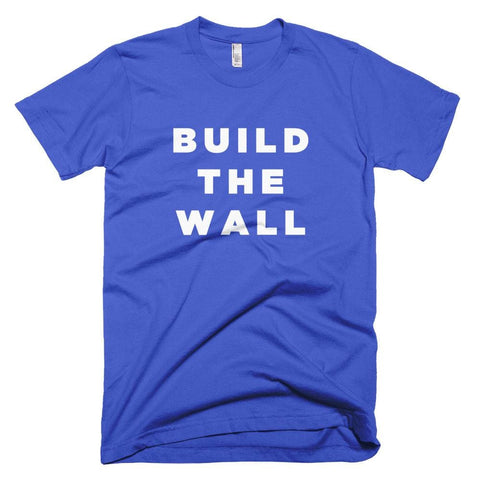 Image of Build The Wall *MADE IN THE USA* Unisex T-shirt - Royal Blue / XS