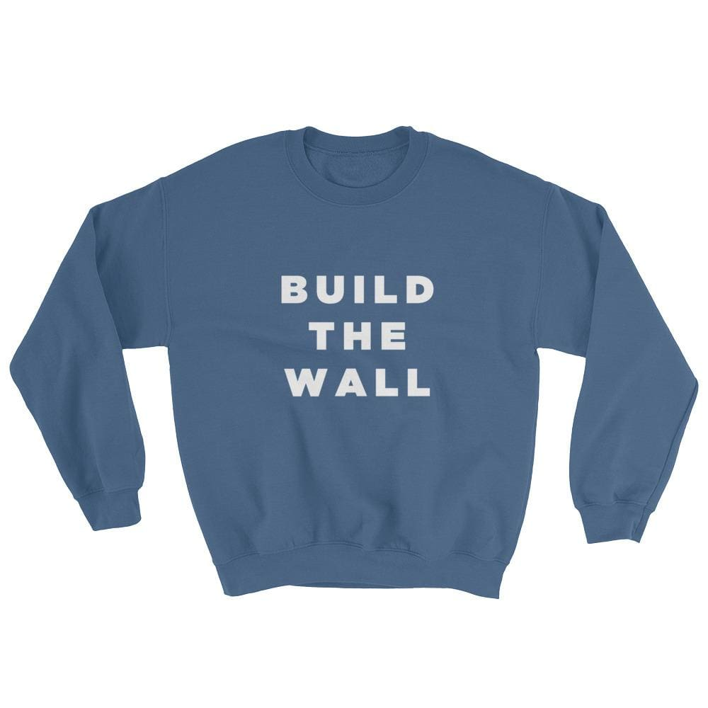 Build The Wall Sweatshirt - Indigo Blue / S