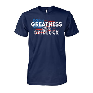 Greatness Over Gridlock Tee