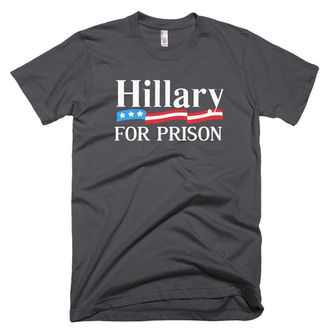 Image of Hillary For Prison *MADE IN THE USA* Unisex T-shirt - Asphalt / XS