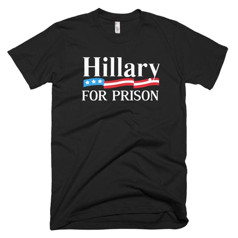 Image of Hillary For Prison *MADE IN THE USA* Unisex T-shirt - Black / XS