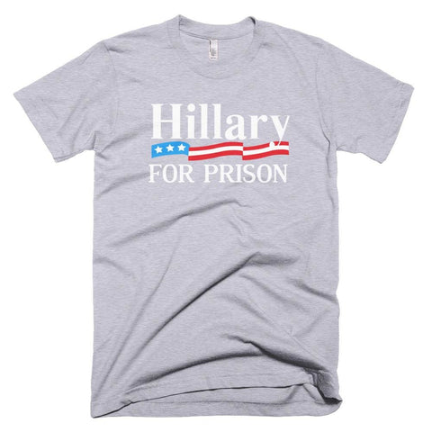 Image of Hillary For Prison *MADE IN THE USA* Unisex T-shirt - Heather Grey / XS