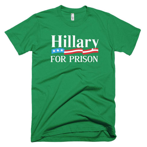 Image of Hillary For Prison *MADE IN THE USA* Unisex T-shirt - Kelly Green / XS