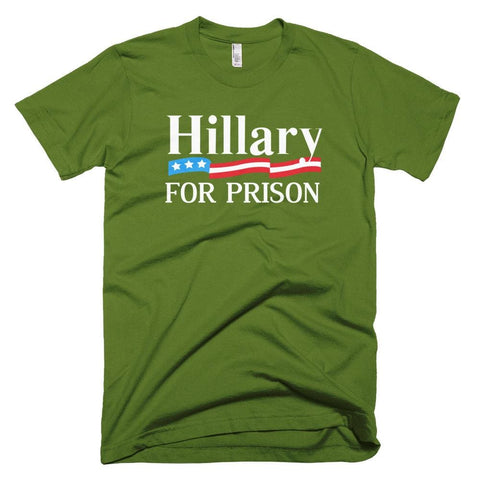 Image of Hillary For Prison *MADE IN THE USA* Unisex T-shirt - Olive / XS