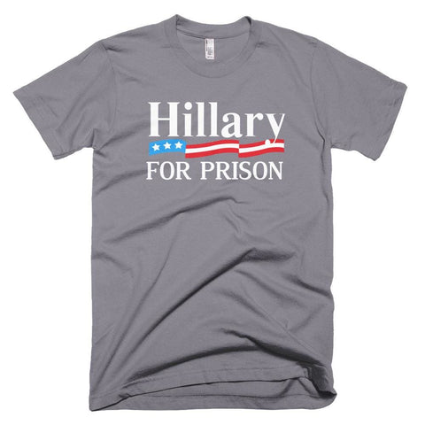 Image of Hillary For Prison *MADE IN THE USA* Unisex T-shirt - Slate / XS