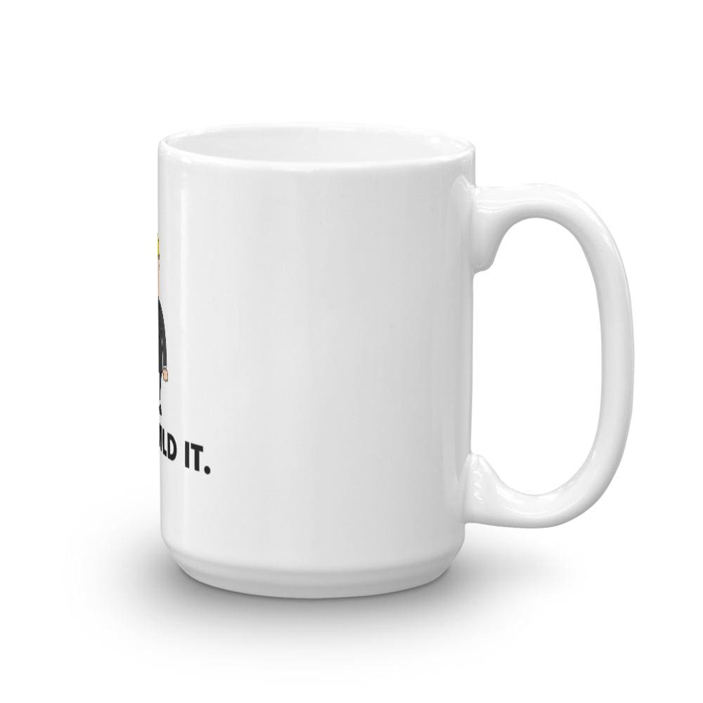 Just Build It Mug - 15oz
