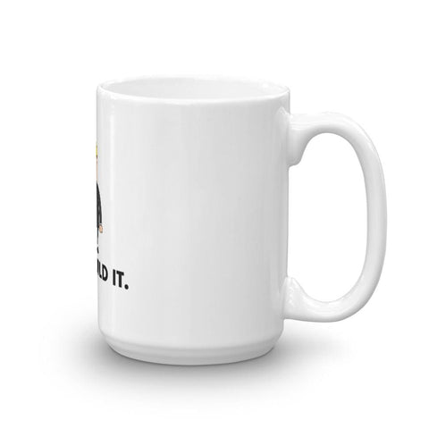 Image of Just Build It Mug - 15oz
