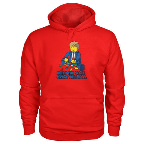 Image of Lego Build The Wall Crime Will Fall Hoodie - Red / S / Gildan Hoodie - Hoodies