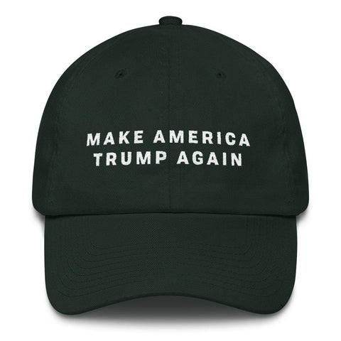 Image of Make America Trump Again *MADE IN THE USA* Hat - Forest Green