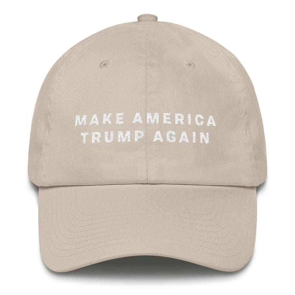 Make America Trump Again *MADE IN THE USA* Hat - Stone